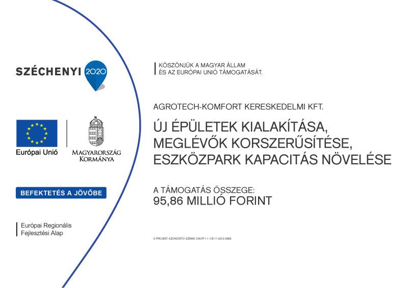 AgroTech Komfort Kft. - Széchenyi 2020